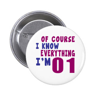 Of Course I Know Everything I Am 1 2 Inch Round Button