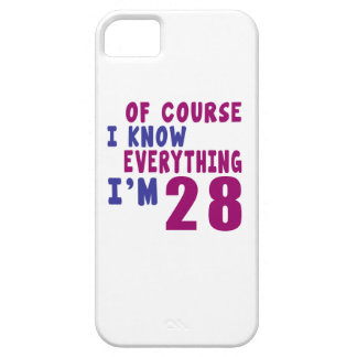 Of Course I Know Everything I Am 28 iPhone 5 Case