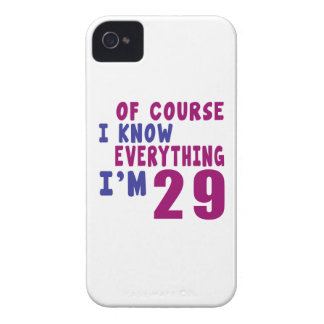 Of Course I Know Everything I Am 29 Case-Mate iPhone 4 Cases