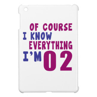 Of Course I Know Everything I Am 2 iPad Mini Cases