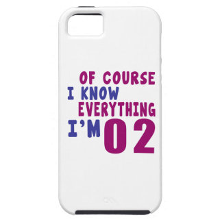 Of Course I Know Everything I Am 2 iPhone 5 Cases