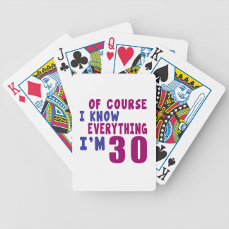 Of Course I Know Everything I Am 30 Bicycle Playing Cards