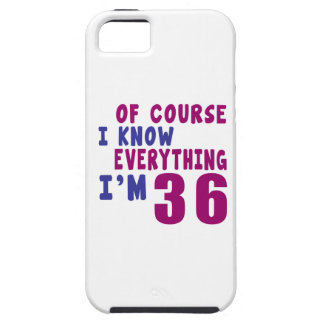 Of Course I Know Everything I Am 36 iPhone 5 Covers