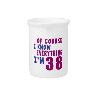 Of Course I Know Everything I Am 38 Pitcher