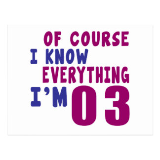 Of Course I Know Everything I Am 3 Postcard