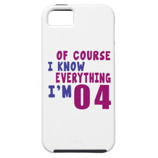 Of Course I Know Everything I Am 4 iPhone 5 Covers