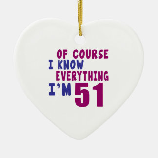 Of Course I Know Everything I Am 51 Ceramic Heart Ornament