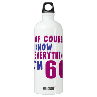 Of Course I Know Everything I Am 60