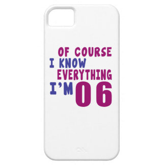 Of Course I Know Everything I Am 6 iPhone 5 Cases