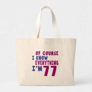 Of Course I Know Everything I Am 77 Large Tote Bag