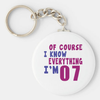 Of Course I Know Everything I Am 7 Keychain