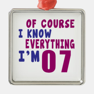 Of Course I Know Everything I Am 7 Metal Ornament
