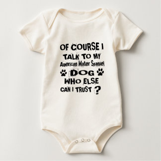 Of Course I Talk To My American Water Spaniel Dog Baby Bodysuit