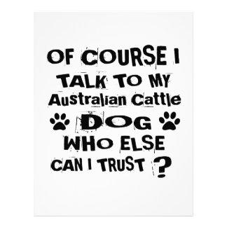 Of Course I Talk To My Australian Cattle Dog Dog D Letterhead