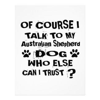 Of Course I Talk To My Australian Shepherd Dog Des Letterhead