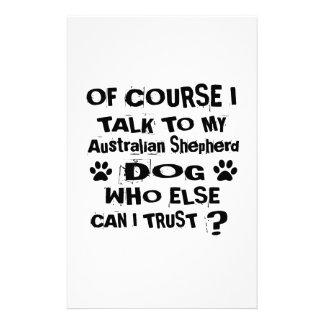 Of Course I Talk To My Australian Shepherd Dog Des Stationery