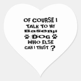 Of Course I Talk To My Basenji Dog Designs Heart Sticker
