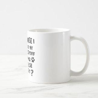 OF COURSE I TALK TO MY BULLMASTIFF DOG DESIGNS COFFEE MUG