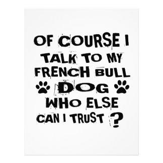 OF COURSE I TALK TO MY FRENCH BULLDOG DOG DESIGNS LETTERHEAD