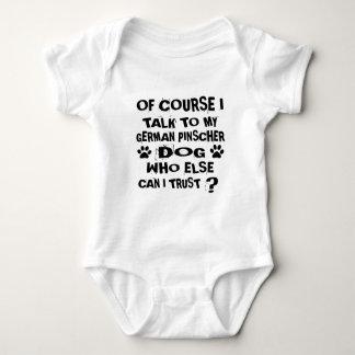OF COURSE I TALK TO MY GERMAN PINSCHER DOG DESIGNS BABY BODYSUIT