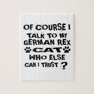 OF COURSE I TALK TO MY GERMAN REX CAT DESIGNS JIGSAW PUZZLE