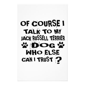 OF COURSE I TALK TO MY JACK RUSSELL TERRIER DOG DE STATIONERY