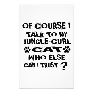 OF COURSE I TALK TO MY JUNGLE-CURL CAT DESIGNS STATIONERY