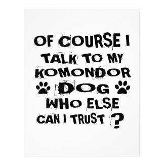 OF COURSE I TALK TO MY KOMONDOR DOG DESIGNS LETTERHEAD
