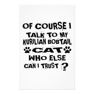 OF COURSE I TALK TO MY KURILIAN BOBTAIL CAT DESIGN STATIONERY