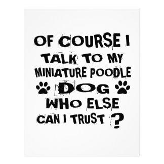 OF COURSE I TALK TO MY MINIATURE POODLE DOG DESIGN LETTERHEAD
