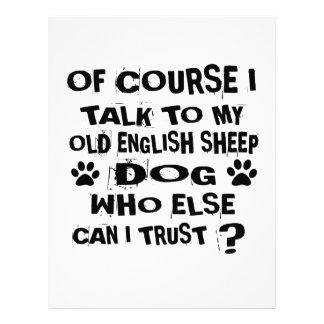 OF COURSE I TALK TO MY OLD ENGLISH SHEEPDOG DOG DE LETTERHEAD