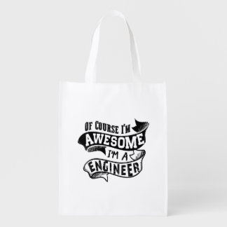 Of Course I'm Awesome I'm a Engineer Reusable Grocery Bag
