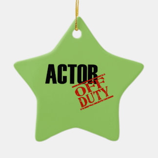 OFF DUTY Actor Ceramic Ornament
