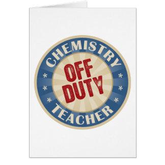Off Duty Chemistry Teacher Cards