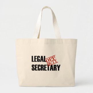 OFF DUTY LEGAL SECRETARY LIGHT JUMBO TOTE BAG