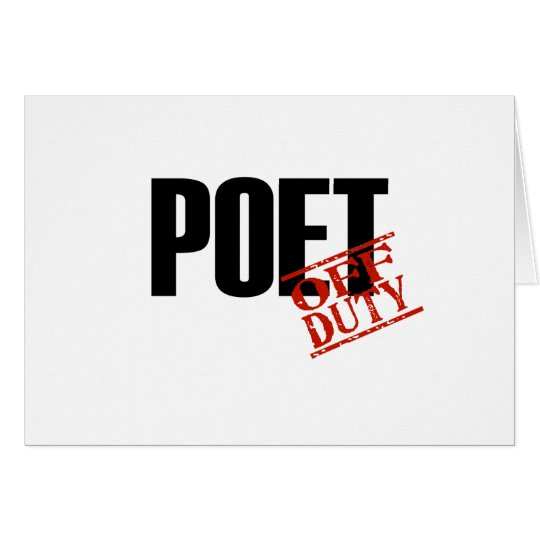 OFF DUTY POET LIGHT CARD
