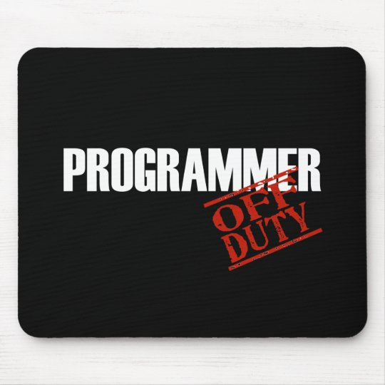 OFF DUTY PROGRAMMER DARK MOUSE PAD