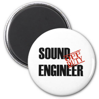 OFF DUTY SOUND ENGINEER LIGHT MAGNET