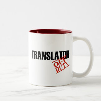 OFF DUTY TRANSLATOR Two-Tone COFFEE MUG