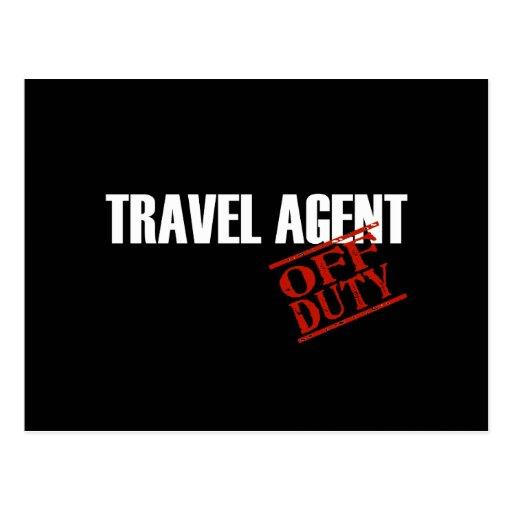 OFF DUTY TRAVEL AGENT DARK POSTCARD