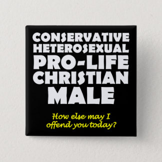 Offensive Prolife Male Christian Button Pin