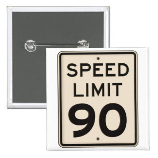 Offical Highway Speed Limit Sign 90mph Ninety Pins