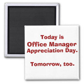 Office Manager Appreciation Day Magnet