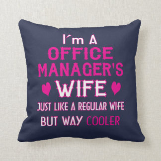 Office Manager's Wife Throw Pillow