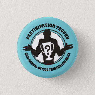 Office sports competition participation trophy 1 inch round button