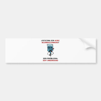 office without conditioned air? bumper sticker