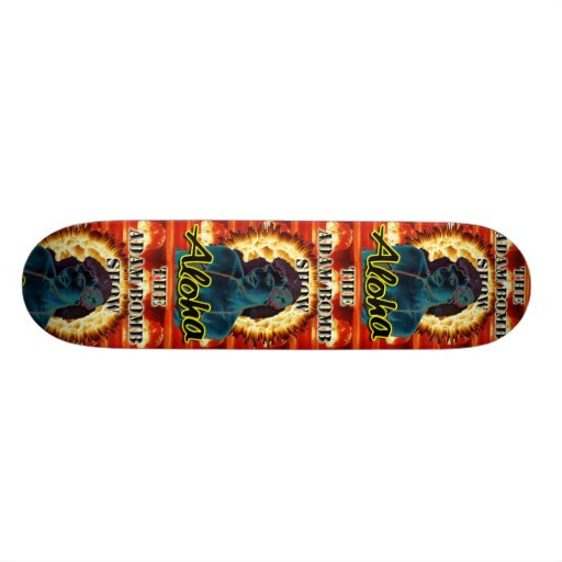 Official Adam Bomb Show Skateboard