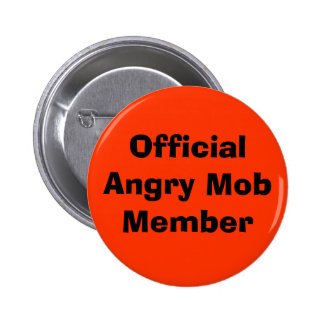 Official Angry Mob Member 2 Inch Round Button