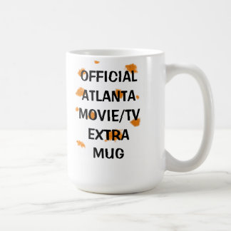 Official Atlanta Movie/TV Extra Mug