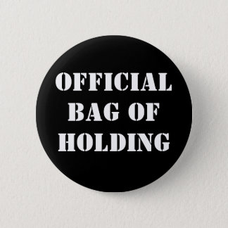 OFFICIAL BAG OF HOLDING 2 INCH ROUND BUTTON